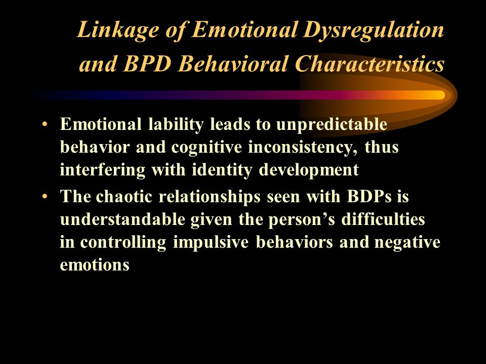 Linkage of Emotional Dysregulation and BPD Behavioral Characteristics