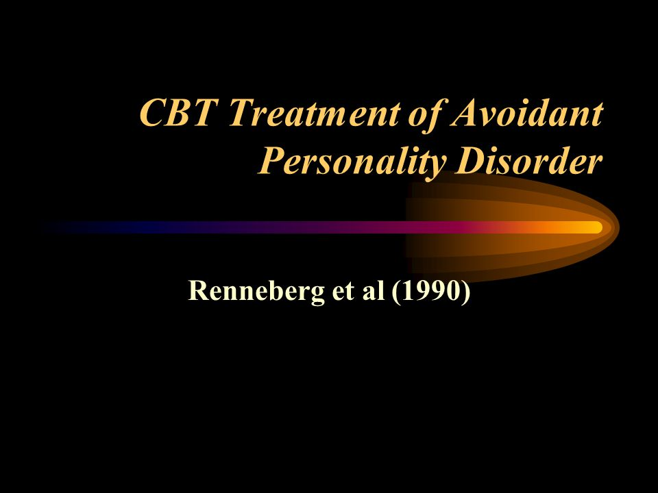 CBT Treatment of Avoidant Personality Disorder
