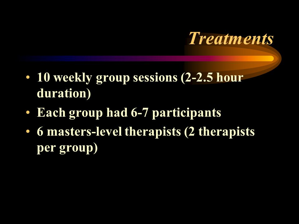Treatments 10 weekly group sessions (2-2.5 hour duration)