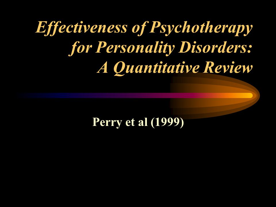 Effectiveness of Psychotherapy for Personality Disorders: A Quantitative Review