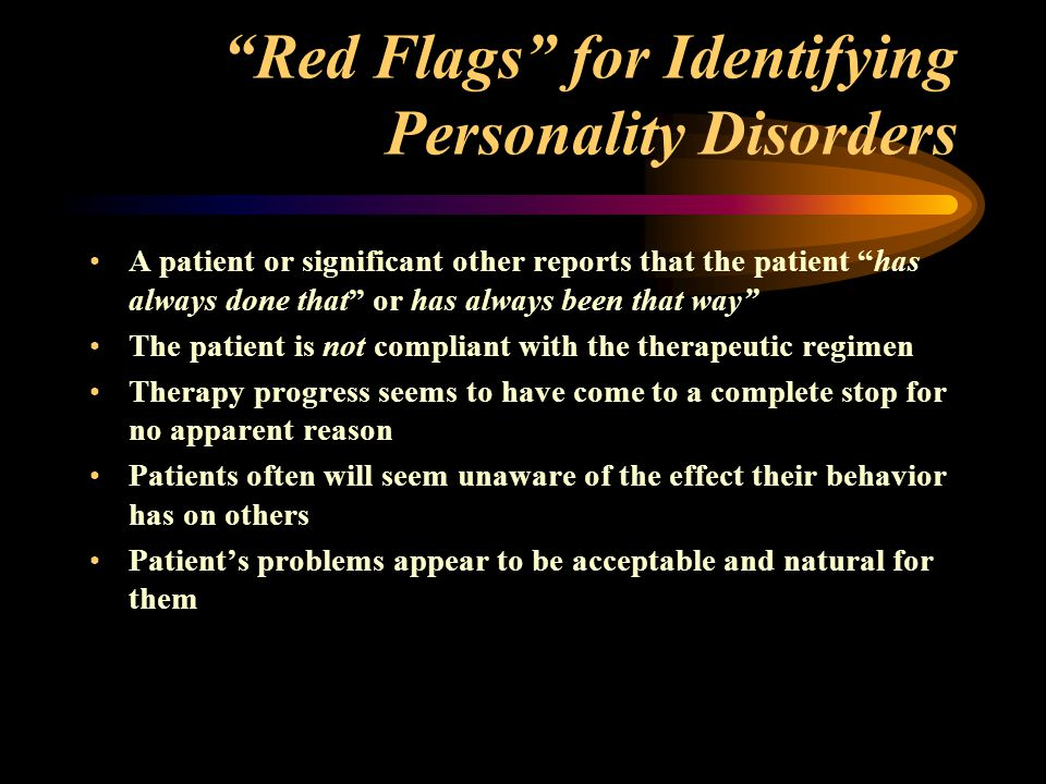 Red Flags for Identifying Personality Disorders