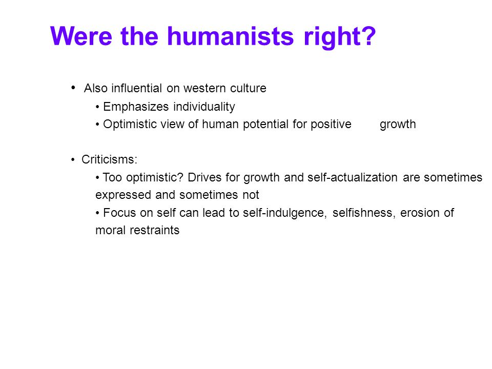 Were the humanists right