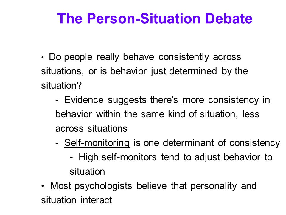 The Person-Situation Debate