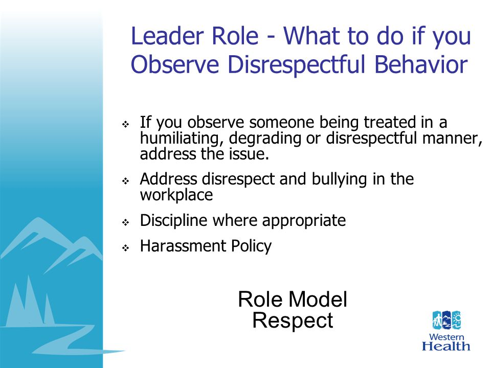 Leader Role - What to do if you Observe Disrespectful Behavior