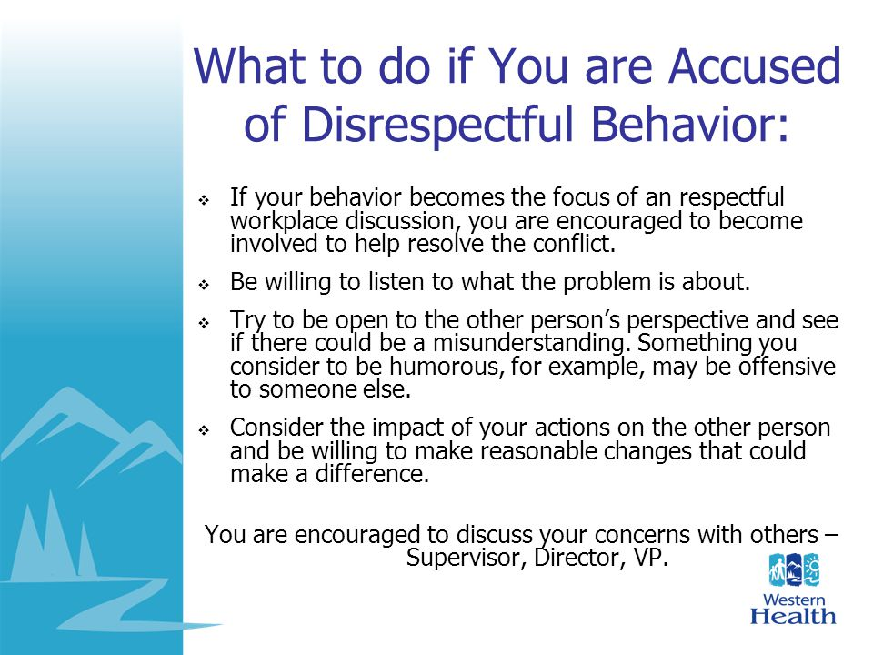 What to do if You are Accused of Disrespectful Behavior: