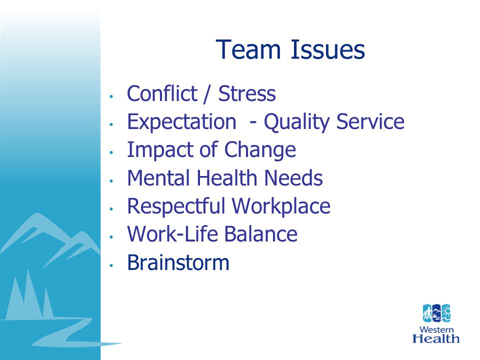 Team Issues Conflict / Stress Expectation - Quality Service