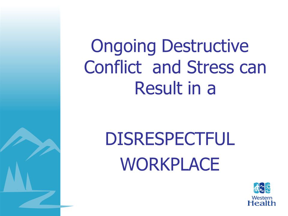 Ongoing Destructive Conflict and Stress can Result in a