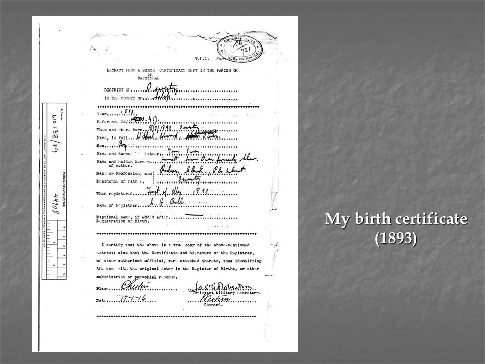 My birth certificate (1893)