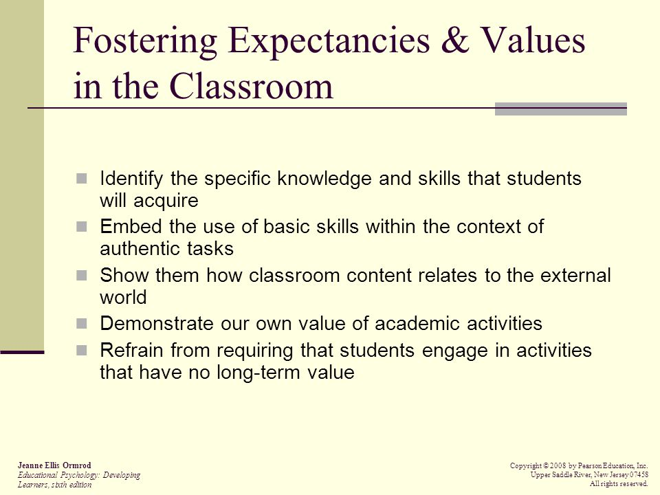 Fostering Expectancies & Values in the Classroom