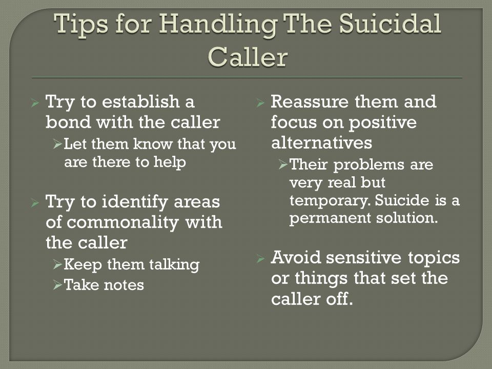 Tips for Handling The Suicidal Caller