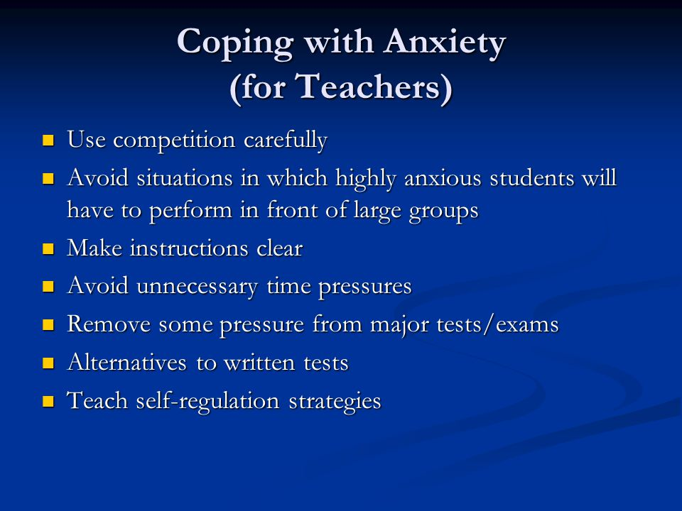 Coping with Anxiety (for Teachers)