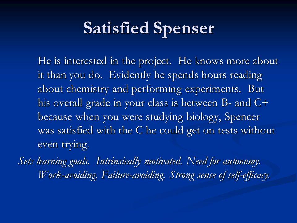 Satisfied Spenser