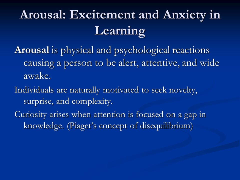 Arousal: Excitement and Anxiety in Learning