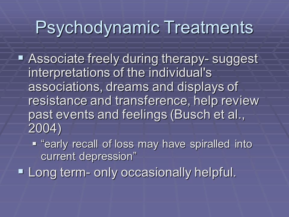 Psychodynamic Treatments