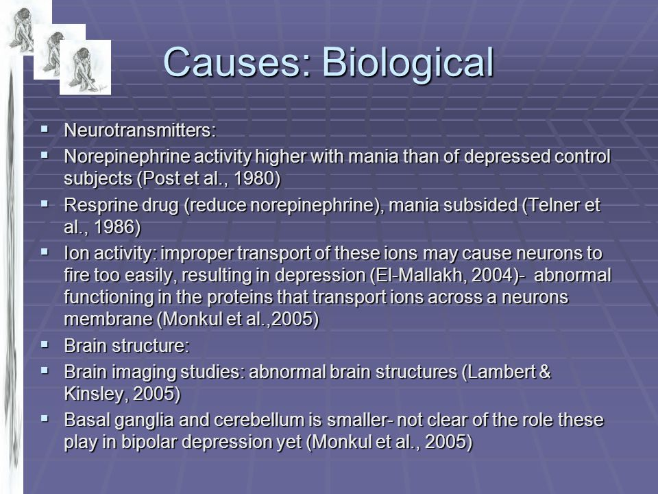 Causes: Biological Neurotransmitters: