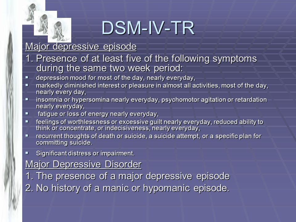 DSM-IV-TR Major depressive episode