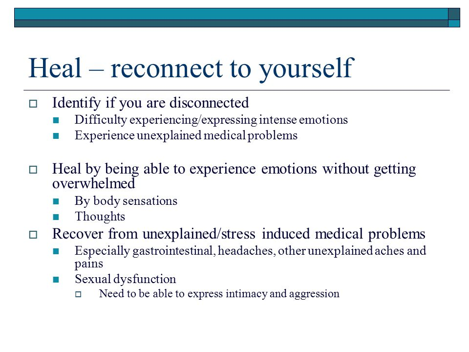 Heal – reconnect to yourself