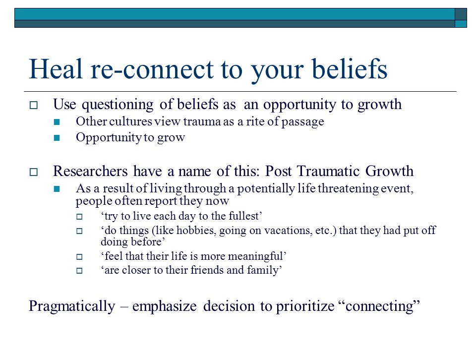 Heal re-connect to your beliefs