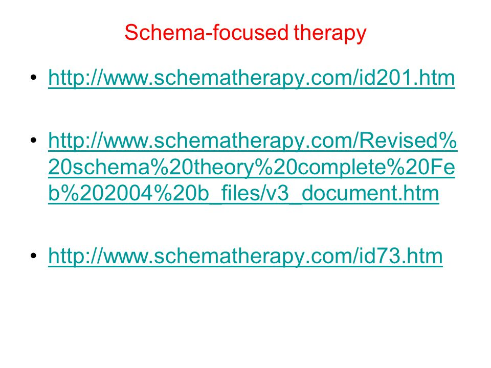 Schema-focused therapy