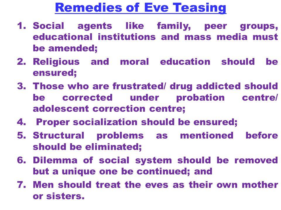 Remedies of Eve Teasing
