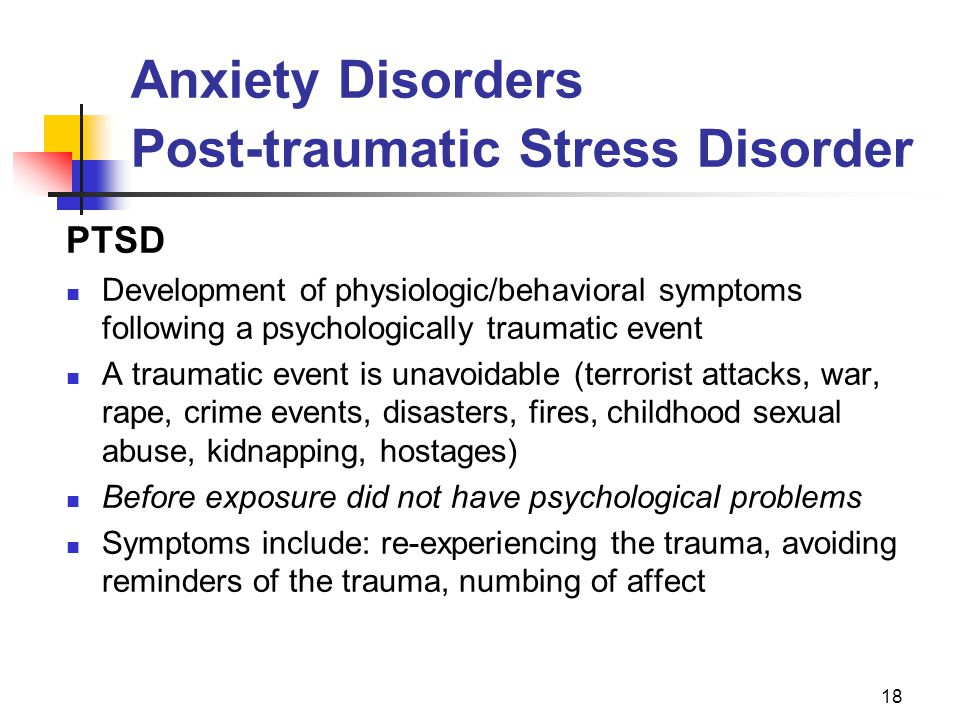 Anxiety Disorders Post-traumatic Stress Disorder
