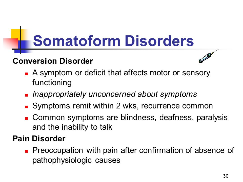 Somatoform Disorders Conversion Disorder