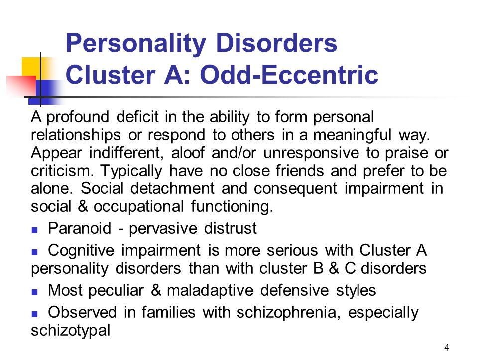 Personality Disorders Cluster A: Odd-Eccentric