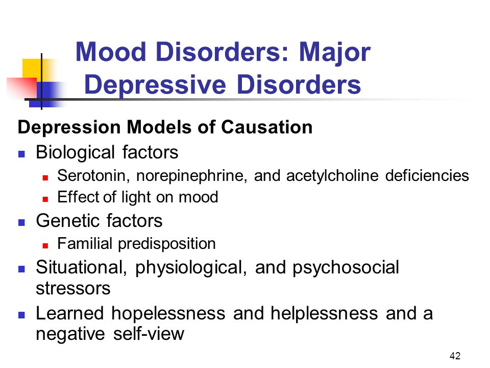 Mood Disorders: Major Depressive Disorders