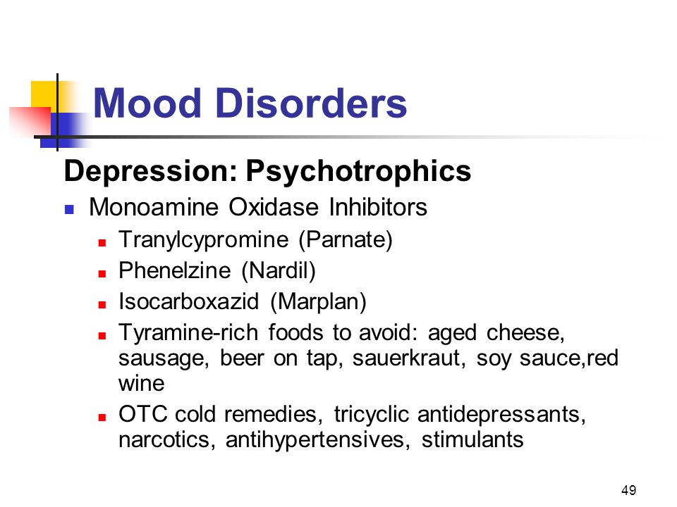 Mood Disorders Depression: Psychotrophics Monoamine Oxidase Inhibitors