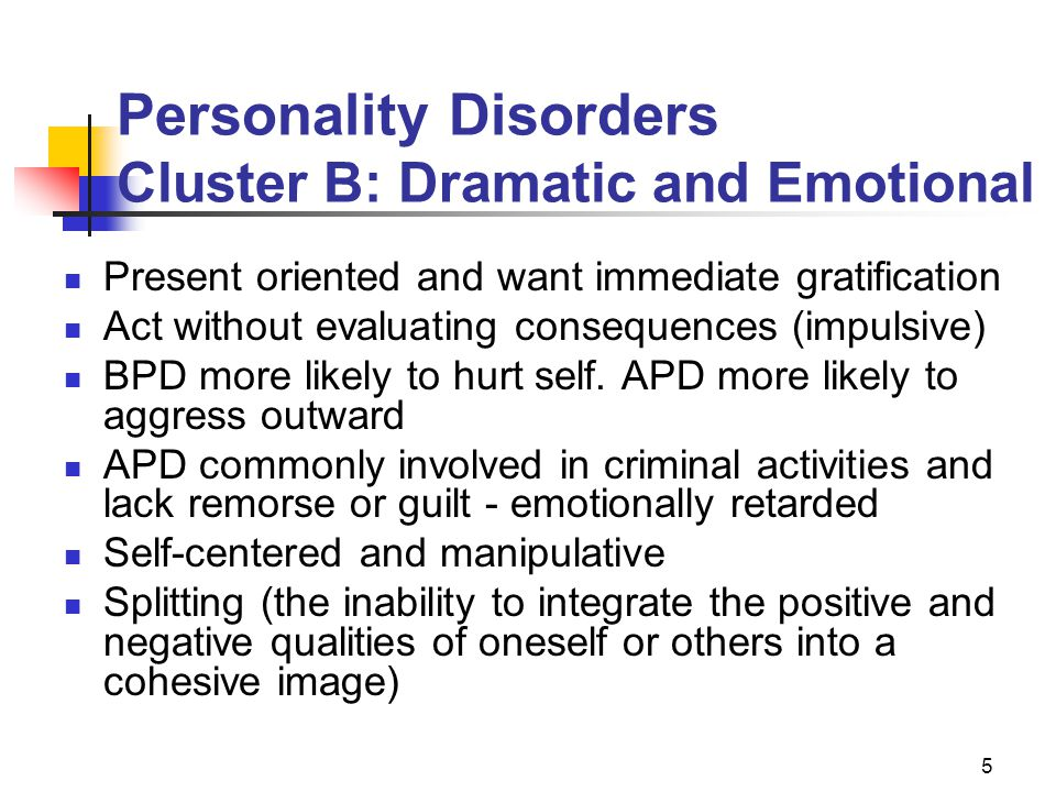 Personality Disorders Cluster B: Dramatic and Emotional