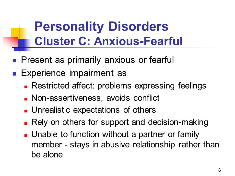 Personality Disorders Cluster C: Anxious-Fearful