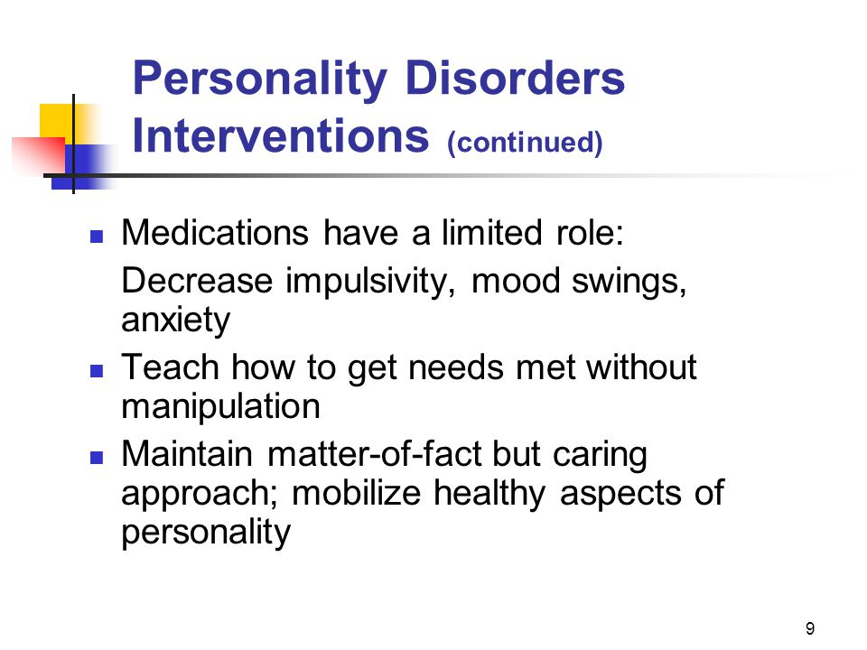 Personality Disorders Interventions (continued)