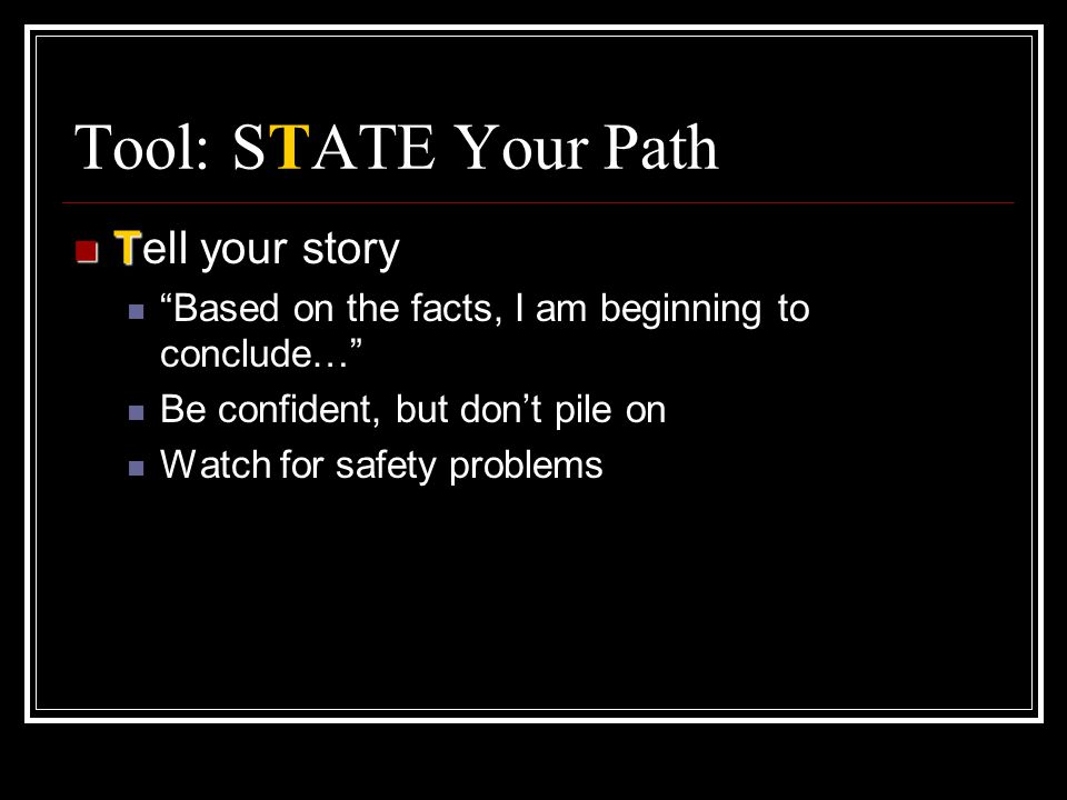 Tool: STATE Your Path Tell your story
