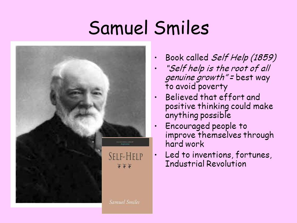 Samuel Smiles Book called Self Help (1859)