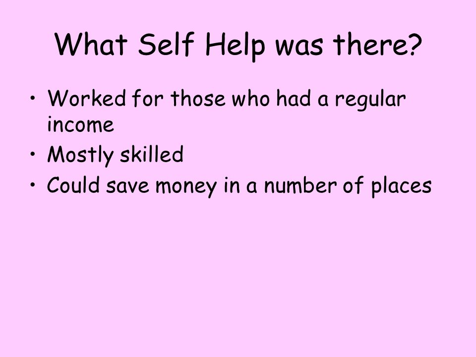 What Self Help was there