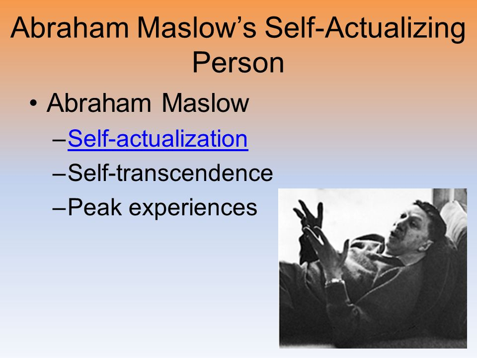 Abraham Maslow's Self-Actualizing Person