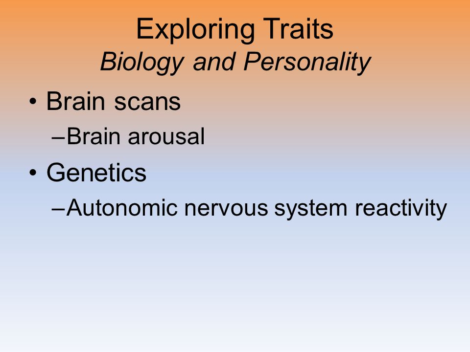 Exploring Traits Biology and Personality