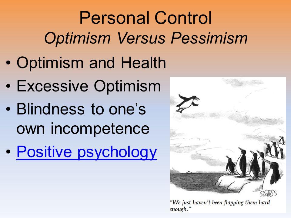 Personal Control Optimism Versus Pessimism
