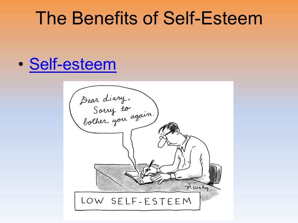 The Benefits of Self-Esteem