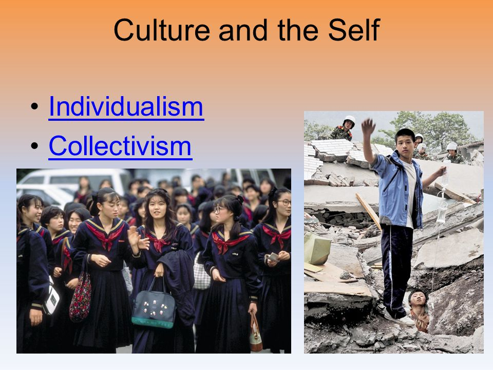 Culture and the Self Individualism Collectivism