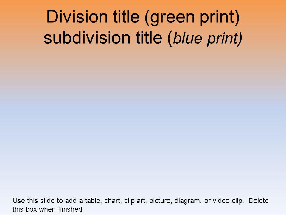 Division title (green print) subdivision title (blue print)