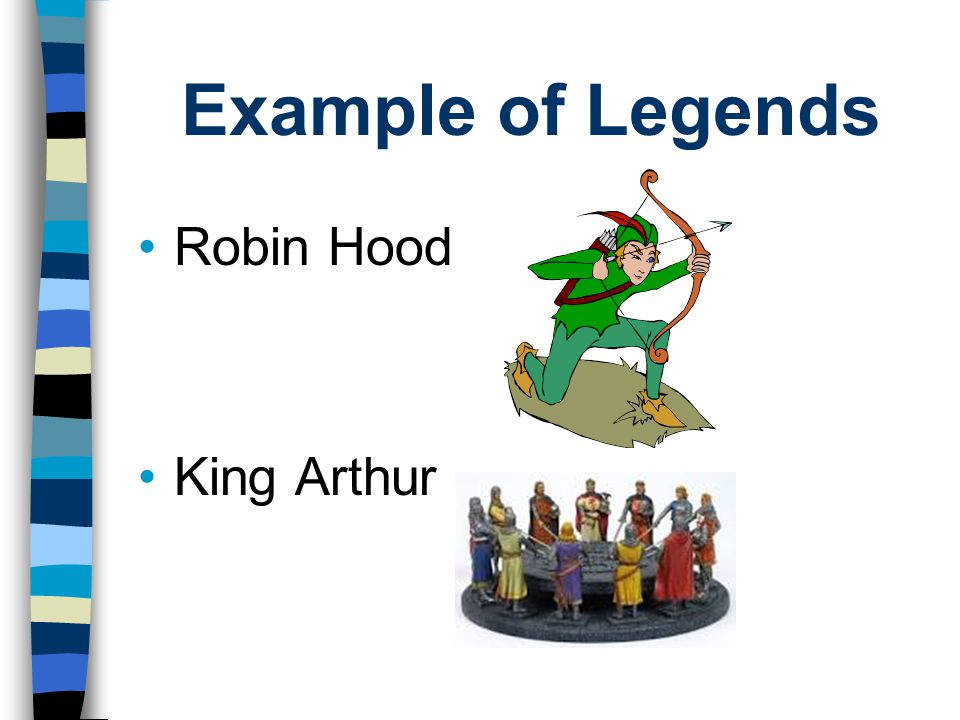 Example of Legends Robin Hood King Arthur
