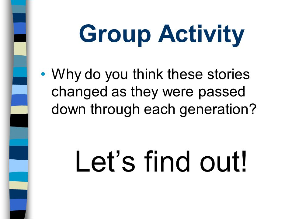 Let's find out! Group Activity