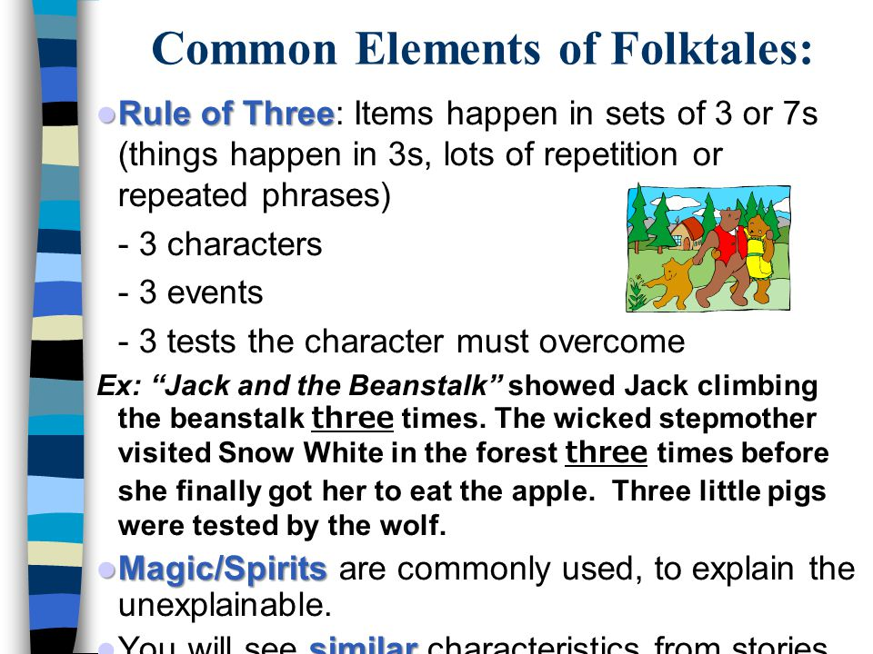 Common Elements of Folktales: