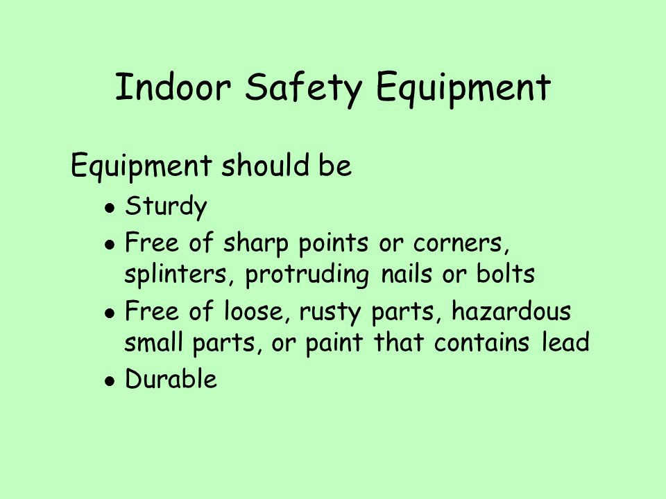 Indoor Safety Equipment