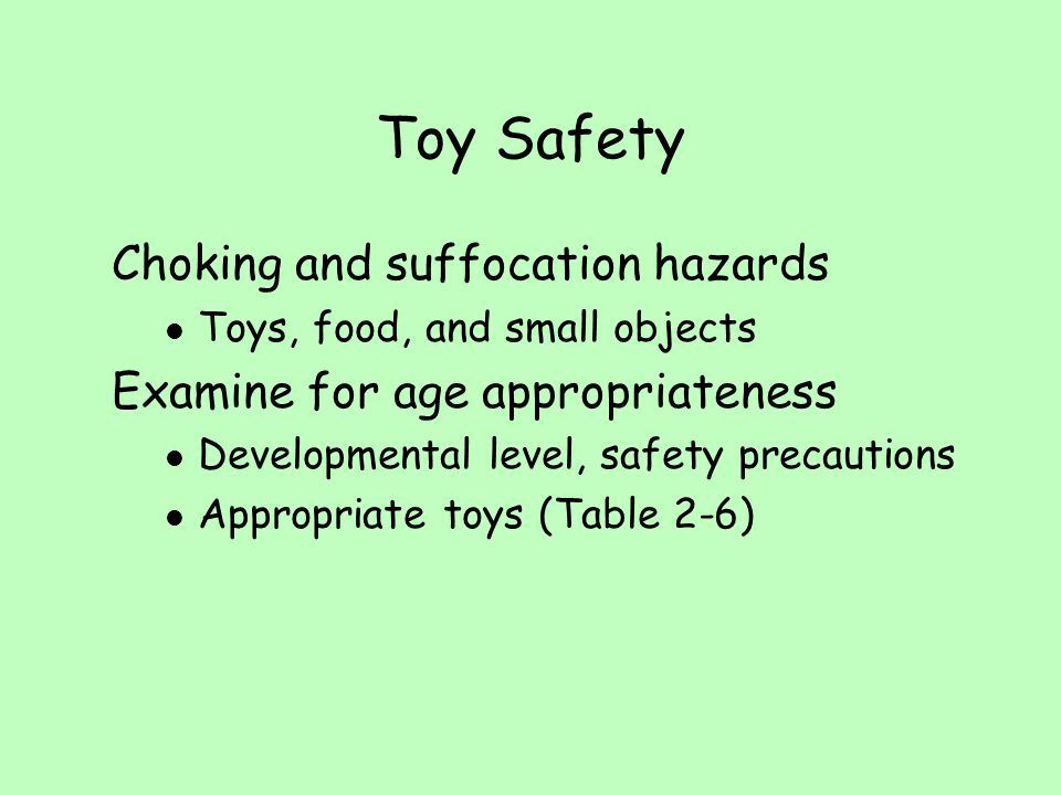 Toy Safety Choking and suffocation hazards