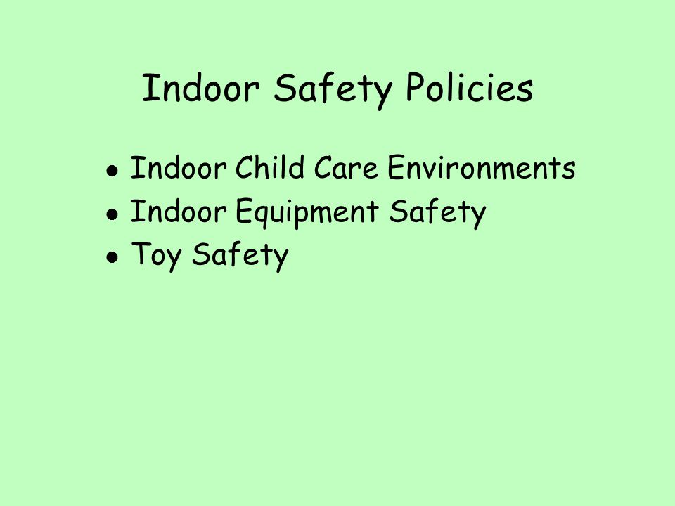 Indoor Safety Policies