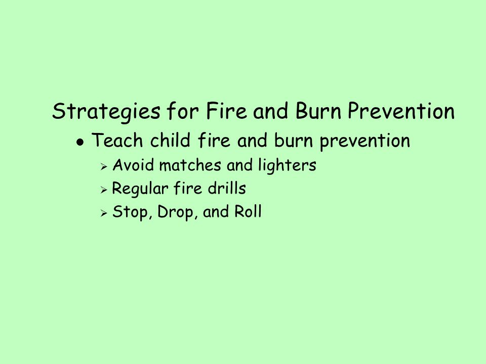 Strategies for Fire and Burn Prevention