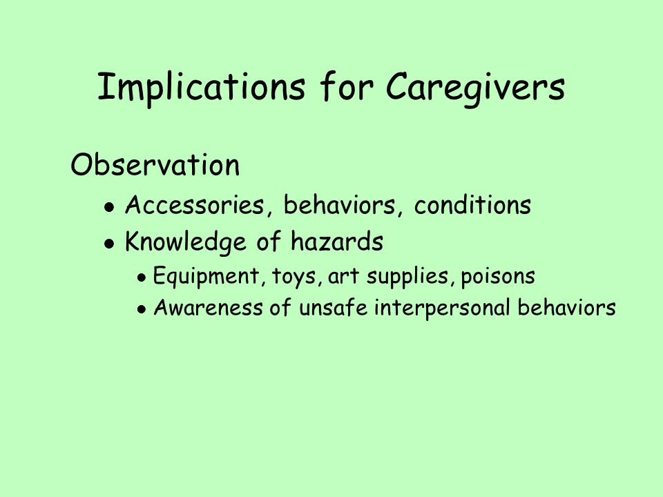 Implications for Caregivers