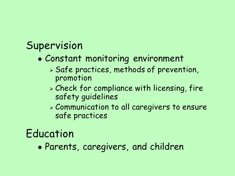 Supervision Education Constant monitoring environment